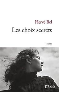 """Afficher """"Les choix secrets"""""""