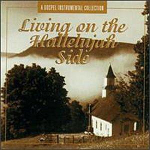 Living on the Hallejujah Side by Doobie Shea