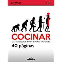 Cocinar: Una síntesis detallada del libro de Michael Pollan en sólo 40 páginas (Summary nº 7)