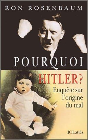 Télécharger le livre maintenant Pourquoi Hitler ? PDB 270961913X