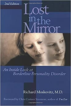 Lost in the Mirror: An Inside Look at Borderline Personality Disorder, 2nd Edition