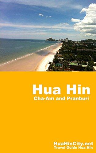 Hua Hin City (Travel Guide): Travel Guide Hua Hin Thailand