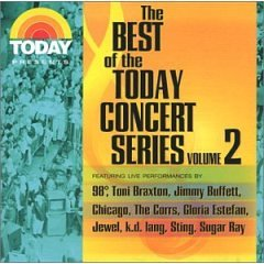 The Best of the Today Concert Series Volume 2 Featuring Live Performances