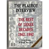 img - for The Playboy Interview: The Best of 3 Decades 1962-1992 book / textbook / text book