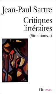Critiques littéraires (Situations, 1) par Jean-Paul Sartre