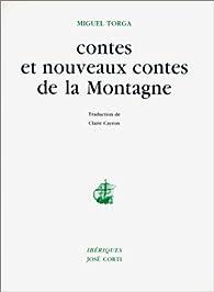 Contes et nouveaux contes de la montagne par Miguel Torga