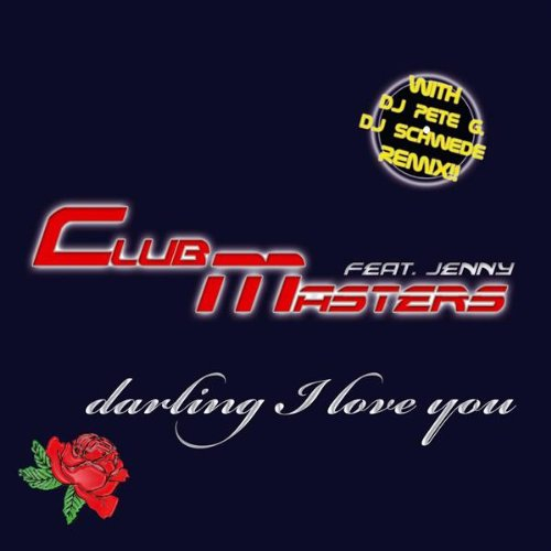 Darling I love you (Original - Original Clubmaster