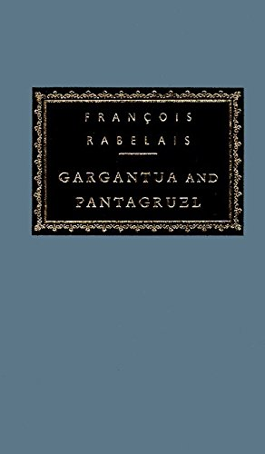 Gargantua and Pantagruel (Everyman's Library Classics & Contemporary Classics)