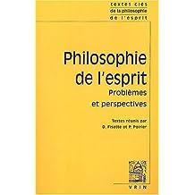 Textes Cles de Philosophie de L'Esprit: Vol. II: Problemes Et Perspectives