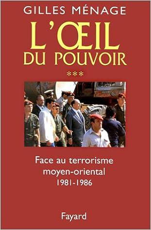 Lire L'Oeil du pouvoir, tome 3 : Face aux terrorismes pdf
