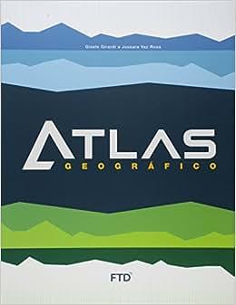 Atlas Geográfico do Estudante: Livro do Aluno: Gisele Girardi, Jussara Vaz Rosa: Amazon.com.br