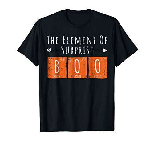 Boo The Element Of Surprise Science Halloween Costume Tee ()