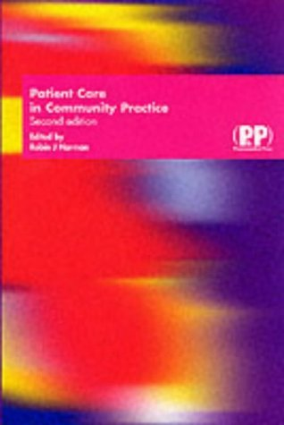 Patient Care in Community Practice: A Handbook of Non-medicinal Healthcare by Mehta (2002-10-30)