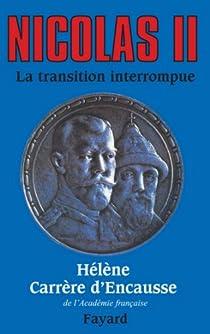 Nicolas I :  La transition interrompue par Carrère d'Encausse