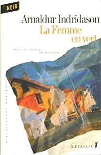 La femme en vert : roman, Arnaldur Indridason