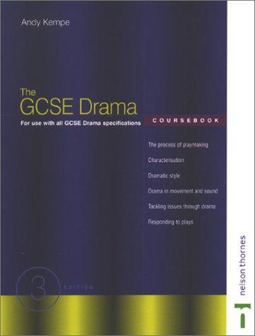 The Gcse Drama Coursebook