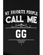 """Password Tracker - My Favorite People Call Me GG Grandma Christmas Gift Graphic: Password Book, Password Log Book and Internet Password Organizer 