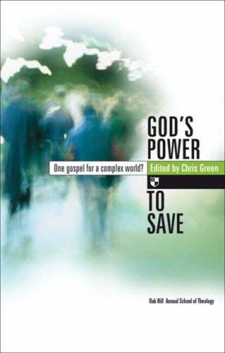 God's Power to Save: One Gospel for a Complex World? PDF ePub fb2 book