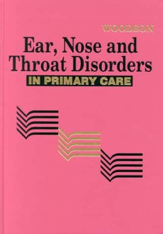 Ear, Nose & Throat Disorders for Primary Care Providers