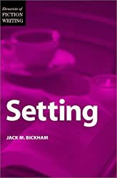 Setting (Elements of Fiction Writing)