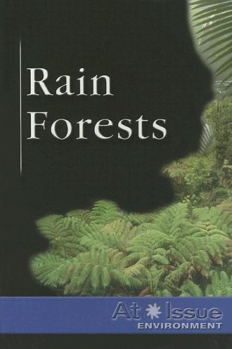 At Issue Series - Rain Forests (hardcover edition) pdf