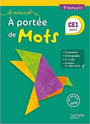 Francais Ce1 Le Nouvel A Portee De Mots Livre De L Eleve