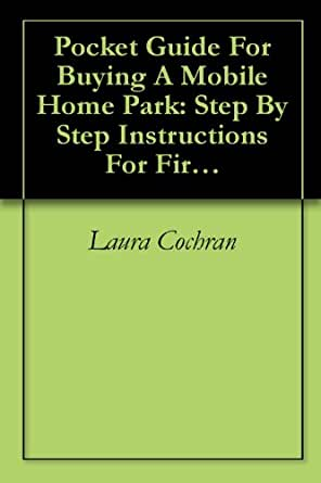 Amazon Pocket Guide For Buying A Mobile Home Park Step By