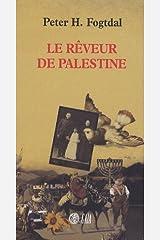 Le rêveur de Palestine Paperback