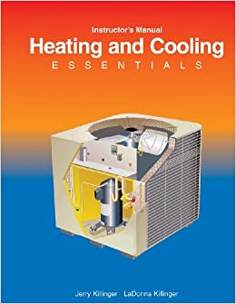 Heating and Cooling Essentials, Instructor's Manual