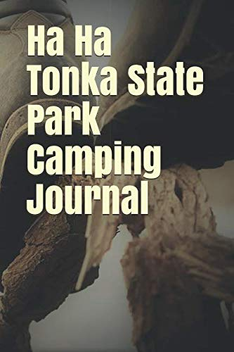 Ha Ha Tonka State Park Camping Journal: Blank Lined Journal for Missouri Camping, Hiking, Fishing, Hunting, Kayaking, and All Other Outdoor Activities