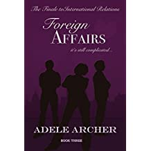 Foreign Affairs: International Relations III
