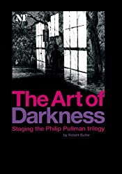 The Art of Darkness: Staging the Philip Pullman trilogy