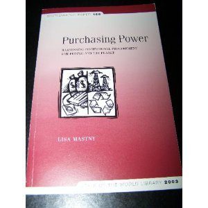 Purchasing Power: Harnessing Institutional Procurement for People and the Planet (Worldwatch Paper, 166)