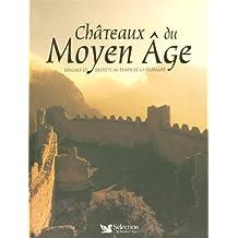 Châteaux du Moyen Âge