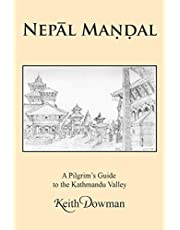 NEPĀL MAṆḌAL: A Pilgrim's Guide to the Kathmandu Valley