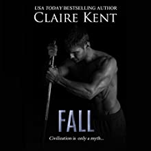 Fall: Hold, Book 3 Audiobook by Claire Kent Narrated by Kirsten Leigh
