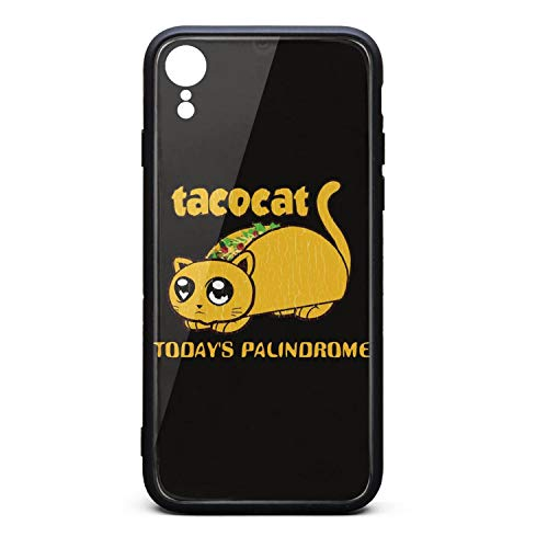 - Fashion Phone Case for iPhone XR Taco Cat Today's Palindrome Rubber Frame Tempered Glass Covers Protective Shock-Absorption Skid-Proof Never Fade Mobile Cases Hippie Pretty