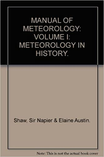 Epub book à télécharger gratuitement MANUAL OF METEOROLOGY: VOLUME I: METEOROLOGY IN HISTORY. (French Edition) PDF ePub