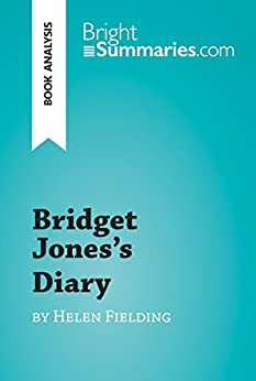 a literary analysis of bridget joness diary Despite its literary pedigree, bridget jones's diary has managed to stir up  considerable controversy among readers who have chosen to interpret it solely.