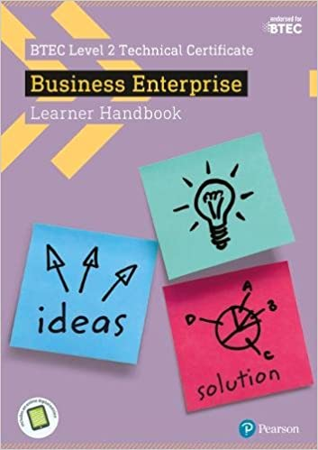 BTEC Level 2 Certificate in Business Enterprise Learner Handbook with ActiveBook (BTEC L2 Technicals Business)