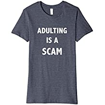 Adulting is Scam T-Shirt
