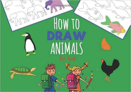 How To Draw Animals For Kids The Step By Step Way To Draw