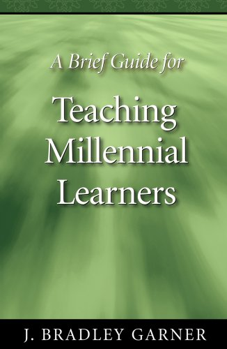 A Brief Guide for Teaching Millennial Learners