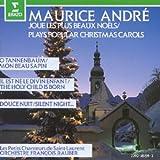 Maurice Andre - Les plus beaux Noëls/Plays Popular Christmas Carols (Erato)