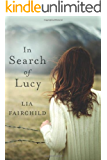 In Search of Lucy: A Novel
