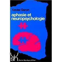 APHASIE ET NEUROPSYCHOLOGIE