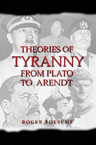 Theories of Tyranny: From Plato to Arendt (Latin America)