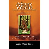 The Story of the World: History for the Classical Child: Volume 1: Ancient Times: From the Earliest Nomads to the Last Roman