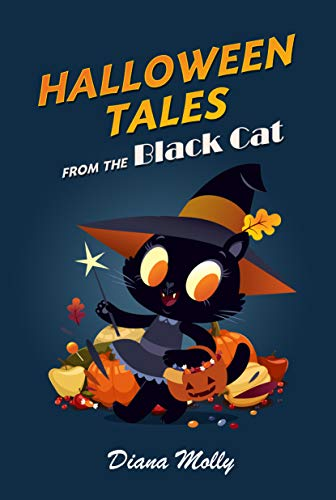 Books for Girls : Halloween Tales from the Black Cat: (Halloween, Vampire, Witches, Mysteries Stories, books for kids 9-12) (Mystery book for kid age 9-12 1) ()