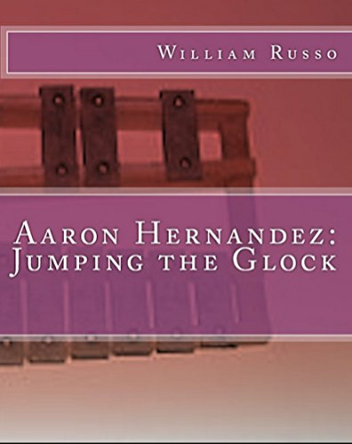 Aaron Hernandez: Jumping the Glock
